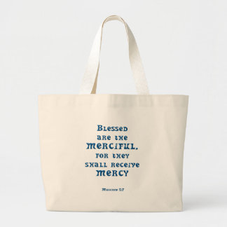Matthew 5: 7 large tote bag