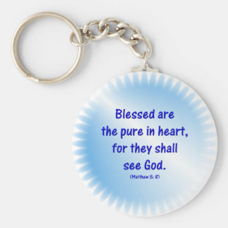Matthew-5: 8 - BLESSED ARE THE PURE IN HEART... Basic Round Button Keychain