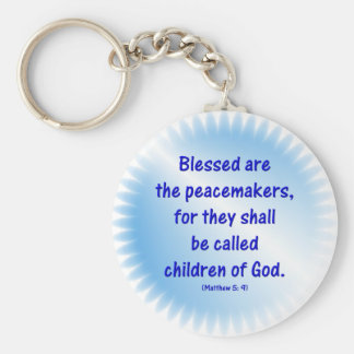 Matthew-5: 9 - BLESSED ARE THE PEACEMAKERS... Basic Round Button Keychain