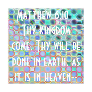 Matthew 610 bible verse encouragement canvas print