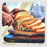 Matthew 6:11 square sticker