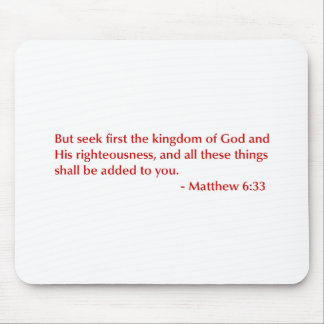 Matthew-6-33-opt-burg.png Mouse Pad