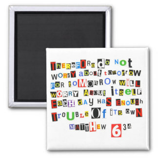 Matthew 6:34 2 inch square magnet