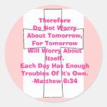 Matthew 6:34 classic round sticker