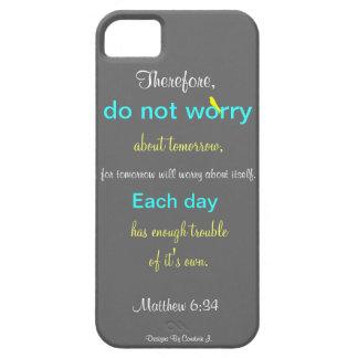 Matthew 6:34 Phone Case