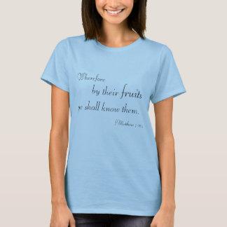 Matthew 7:20 T-Shirt