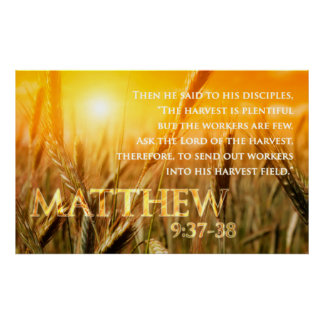 Matthew 9:37-38 poster