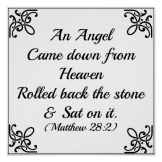 Matthew Bible an angel came down from heaven Poster