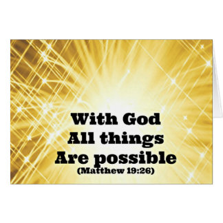 Matthew Bible verse With God all things are possib Card
