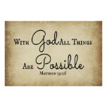 Matthew Bible verse With God all things are possib Poster