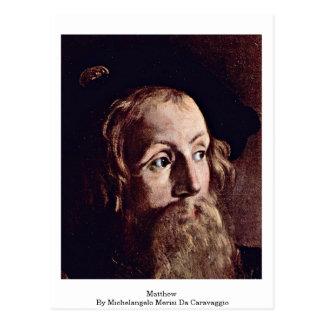 Matthew By Michelangelo Merisi Da Caravaggio Postcard