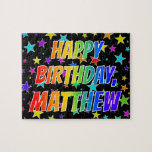 "[ Thumbnail: ""Matthew"" First Name, Fun ""Happy Birthday"" Jigsaw Puzzle ]"
