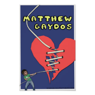 Matthew Gaydos Broken Heart Poster