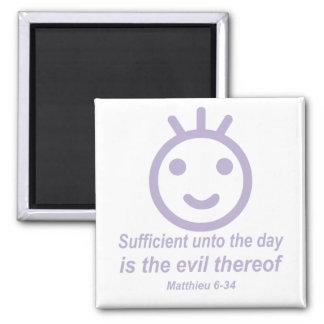 Matthieu 6-34 smilley Lilas Magnet