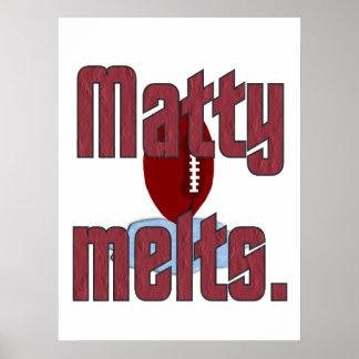 Matty Melts Poster