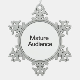 Mature Audience Snowflake Pewter Christmas Ornament