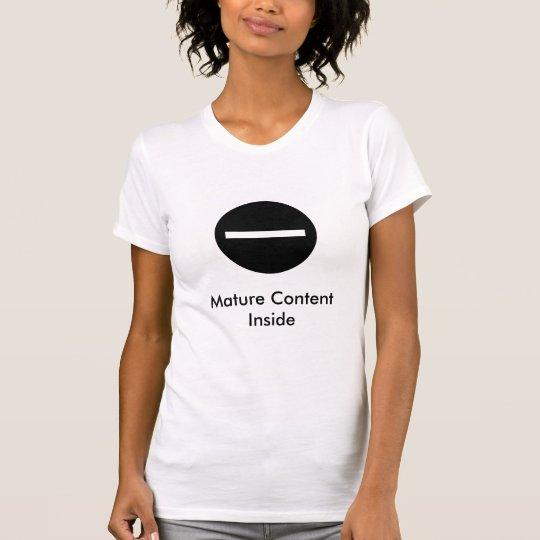 mature content filter, Mature Content Inside T-Shirt