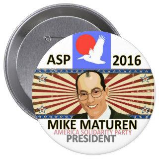 Maturen for President 2016 Pinback Button
