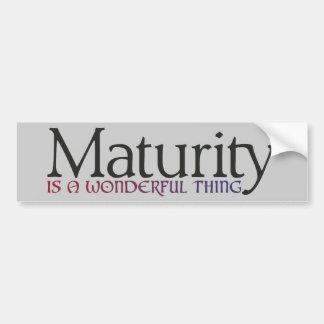 Maturity is a wonderful thing car bumper sticker
