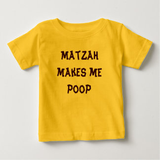 Matzah makes me poop Passover onsesie T Shirt