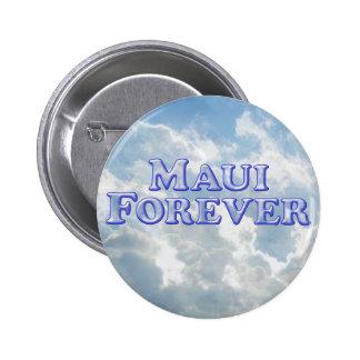 Maui Forever - Bevel Basic Pinback Button