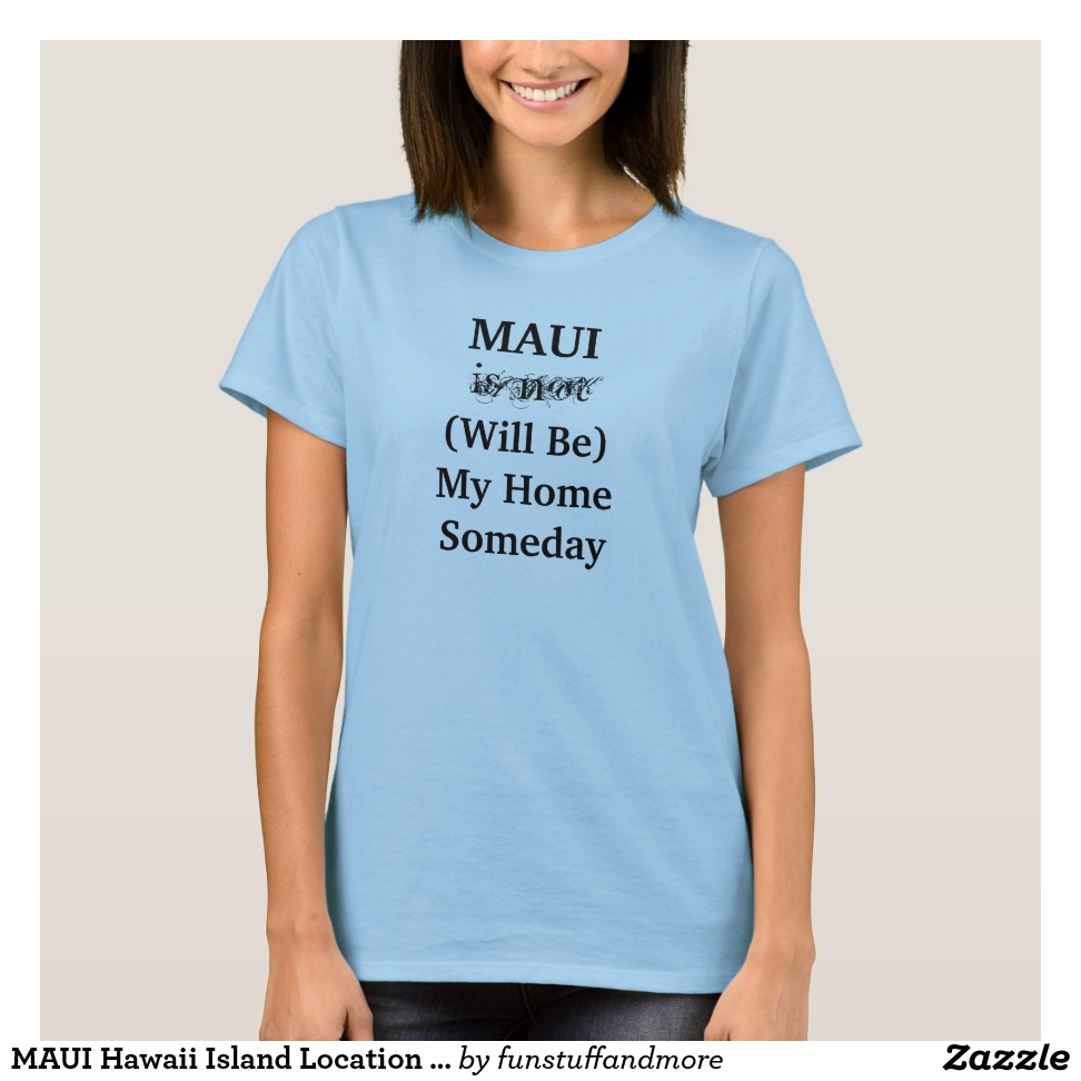 MAUI Hawaii Island Location Travel T-Shirt - Best Selling Long-Sleeve Street Fashion Shirt Designs