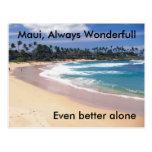 Maui, Maui, siempre Wonderfull, incluso un mejor Postal