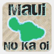 Maui ningún pegatina de Oi de ka