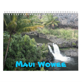 Maui Wowee Calendar