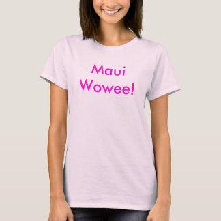 MauiWowee! T-Shirt