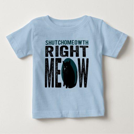 Maullido correcto de ShutchoMEOWth - gato Remeras