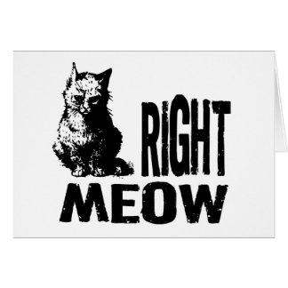 ¡MAULLIDO correcto Gatito malvado divertido Tarjeton