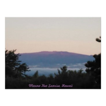 Hawaiian Themed Mauna Kea Sunrise Poster