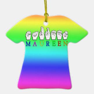MAUREEN FINGERSPELLED NAME ASL SIGN Double-Sided T-Shirt CERAMIC CHRISTMAS ORNAMENT