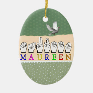 MAUREEN FINGERSPELLED NAME ASL SIGN Double-Sided OVAL CERAMIC CHRISTMAS ORNAMENT