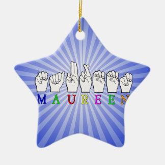 MAUREEN   NAME ASL FINGER SPELLED Double-Sided STAR CERAMIC CHRISTMAS ORNAMENT
