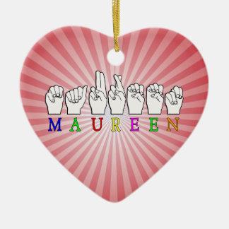 MAUREEN   NAME ASL FINGER SPELLED Double-Sided HEART CERAMIC CHRISTMAS ORNAMENT