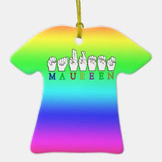 MAUREEN   NAME ASL FINGER SPELLED Double-Sided T-Shirt CERAMIC CHRISTMAS ORNAMENT