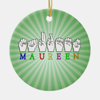 MAUREEN   NAME ASL FINGER SPELLED Double-Sided CERAMIC ROUND CHRISTMAS ORNAMENT