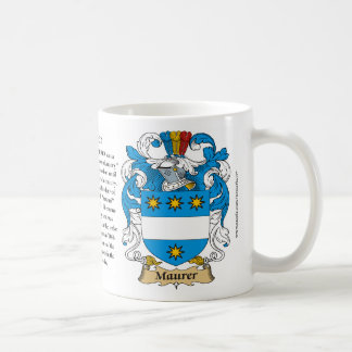 Maurer, the Origin, the Meaning and the Crest Coffee Mug