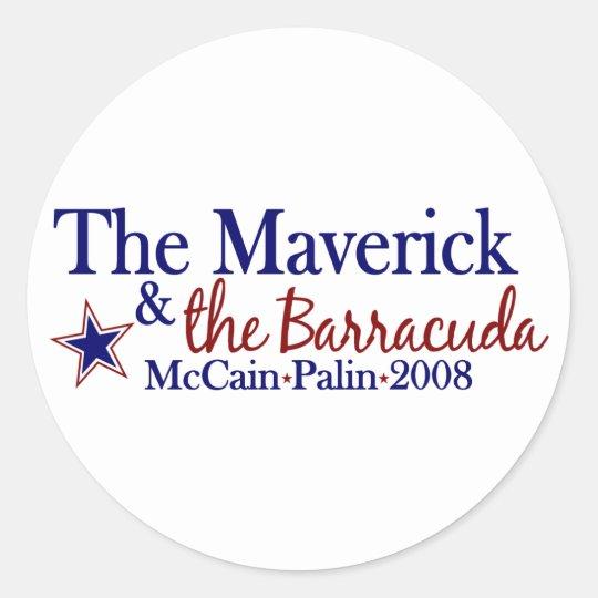 Maverick and Barracuda (McCain Palin 2008) Classic Round Sticker