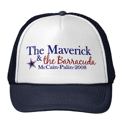 Maverick and Barracuda (McCain Palin 2008) Hat