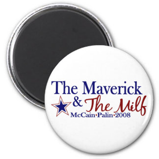 Maverick and Milf (McCain Palin 2008) 2 Inch Round Magnet