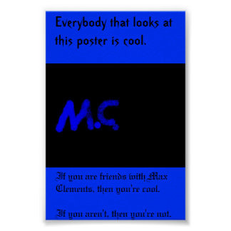 Max is cool poster