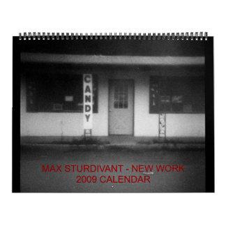 Max Sturdivant - New Work 2009 Cal... - Customized Wall Calendars