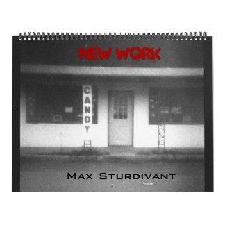 Max Sturdivant - New Work 2009 Calendar