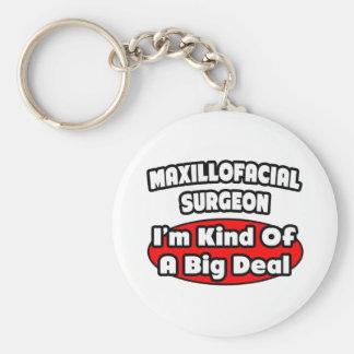 Maxillofacial Surgeon Big Deal Keychains