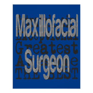 Maxillofacial Surgeon Extraordinaire Poster
