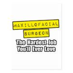 Maxillofacial Surgeon...Hardest Job Postcards