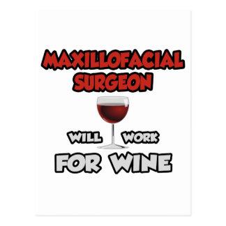 Maxillofacial Surgeon ... Will Work For Wine Postcard